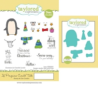 Taylored Expressions - Rubber Cling Stamps & Die Set - If Penguins Could Talk