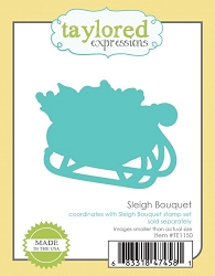 Taylored Expressions - Cutting Die - Sleigh Bouquet
