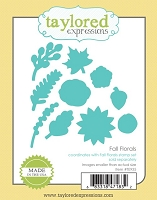 Taylored Expressions - Cutting Die - Fall Florals