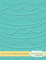 Taylored Expressions - Embossing Folder - Streamers