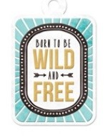 We-R-Memory Keepers - Indian Summer Collection - Embossed Tag - Wild & Free