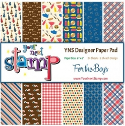 Your Next Stamp - 6x6 Paper Pad - For The Boys