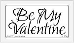 Dreamweaver Medium Brass Stencil - Be My Valentine