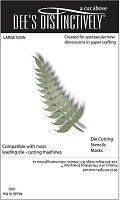 In The Making - Dee's Distinctively Die - Large Fern