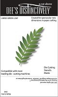 In The Making - Dee's Distinctively Die - Large Green Leaf