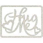 Fab Scraps - Royal Baby Collection - Die-Cut Chipboard Embellishment - Hug Me