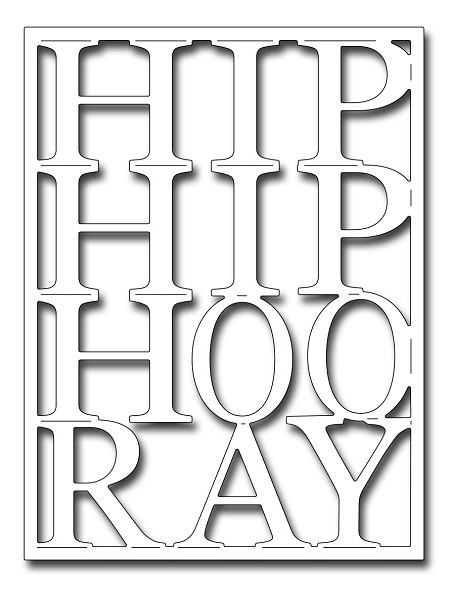Frantic Stamper Precision Die - Hip Hip HooRay Card Panel