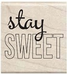 Hampton Arts - Studio G - Wood Mounted Stamp - Stay Sweet