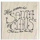 Hampton Art - Wood Mounted Stamp - Here Comes Santa Clause