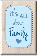 Hampton Arts - Studio G - Wood Mounted Stamp - It's All About Family