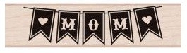 Hero Arts - Wood Mounted Rubber Stamp - Mom Banner