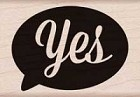 Hero Arts - Wood Mounted Rubber Stamp - Yes
