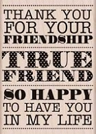 Hero Arts - Wood Mounted Rubber Stamp - True Friendship