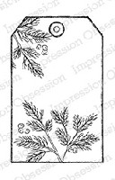 Impression Obsession - Cling Mounted Rubber Stamp - By Alesa Baker - Pine Branch Tag