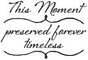 Impression Obsession Cling Mounted Rubber Stamp - This Moment