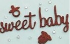 Making Memories - Pitter Patter Collection - Stickers - Sophie Glitter Bling Words - Sweet Baby