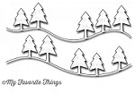 My Favorite Things - Die-namics - Campy Tree Lines