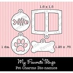 My Favorite Things - Die-namics - Pet Charms