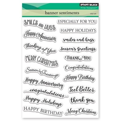 Penny Black - Clear Stamp - Banner Sentiments