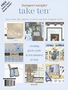 Stampington & Company - Stampers' Sampler - Take Ten - Winter 2007