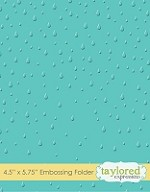 Taylored Expressions - Embossing Folder - Raindrops