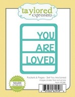 Taylored Expressions - Die - Pockets & Pages - 3x4 You Are Loved