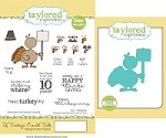 Taylored Expressions - Rubber Cling Stamps & Die Set - If Turkeys Could Talk
