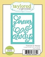 Taylored Expressions - Cutting Die - Forever & Always