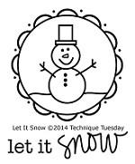 Technique Tuesday Clear Stamp - Let it Snow