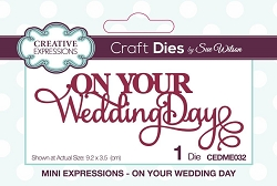 Sue Wilson Designs - Die - Mini Expressions - On Your Wedding Day