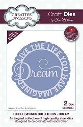 Sue Wilson Designs - Die - Circle Sayings Collection - Dream