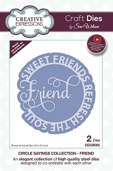 Sue Wilson Designs - Die - Circle Sayings Collection - Friend