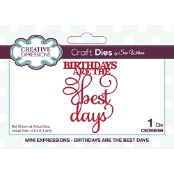 Sue Wilson Designs - Die - Mini Expressions - Birthdays Are The Best