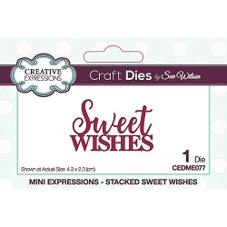 Sue Wilson Designs - Die - Mini Expressions - Stacked Sweet Wishes
