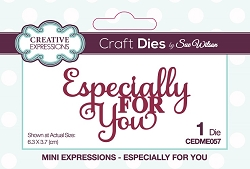 Sue Wilson Designs - Die - Mini Expressions - Especially For You