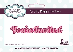 Sue Wilson Designs - Die - Shadowed Sentiments - You're Invited
