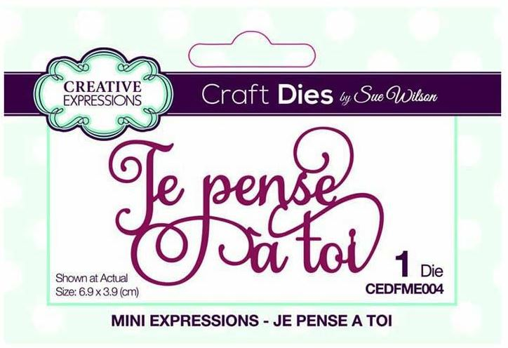 Sue Wilson Designs French Mini Expressions Die Je Pense à Toi Thinking Of You