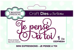 Sue Wilson Designs - French Mini Expressions Die - Je Pense à Toi (Thinking of You)