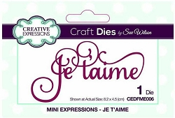 Sue Wilson Designs - French Mini Expressions Die - Je T'aime (I Love You)