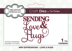 Sue Wilson Designs - Die - Mini Expressions - Sending Love & Hugs