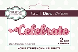 Sue Wilson Designs - Die - Noble Expressions - Celebrate