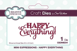 Sue Wilson Designs - Die - Mini Expressions - Happy Everything