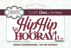 Sue Wilson Designs - Die - Noble Expressions - Hip Hip Hooray