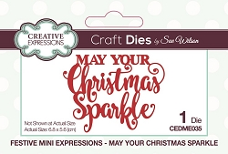 Sue Wilson Designs - Die - Festive Mini Expressions May Your Christmas Sparkle Craft Die