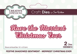 Sue Wilson Designs - Die - Festive Shadowed Sentiment Merriest Christmas Ever Craft Die