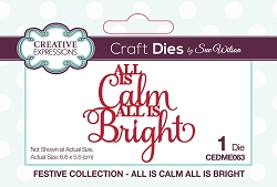 Sue Wilson Designs - Die - Festive All Is Calm All Is Bright Mini Expressions Die