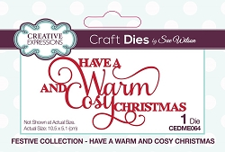 Sue Wilson Designs - Die - Festive Have A Warm And Cosy Christmas Mini Expressions Die