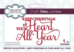 Sue Wilson Designs - Die - Festive Keep Christmas In Your Heart All Year Mini Expressions Die