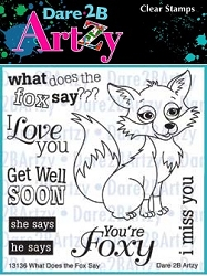 Dare 2B Artzy - Clear Stamp - What Fox Says