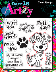 Dare 2B Artzy - Clear Stamp - Ruff Day